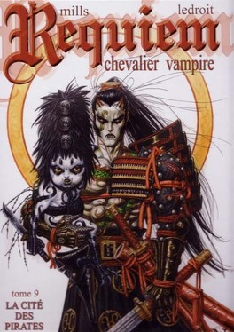 Couverture du livre : Requiem, Chevalier vampire, tome 9 : La Cité des pirates
