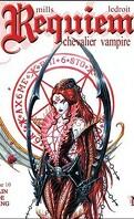 Requiem, Chevalier Vampire, tome 10 : Bain de sang - Troisième Partie