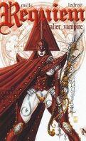 Requiem, Chevalier Vampire, tome 7 : Le Couvent des Sœurs de Sang