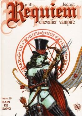 Couverture du livre : Requiem, Chevalier Vampire, tome 10 : Bain de sang - Deuxième Partie