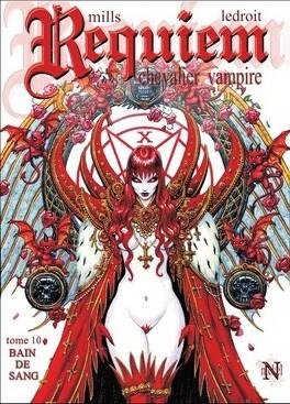 Couverture du livre : Requiem, Chevalier Vampire, tome 10 : Bain de sang - Première Partie