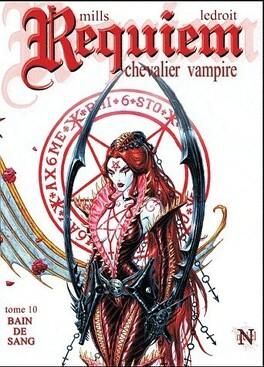 Couverture du livre : Requiem, Chevalier Vampire, tome 10 : Bain de sang - Troisième Partie
