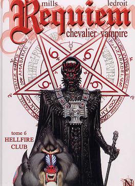 Couverture du livre : Requiem, Chevalier Vampire, tome 6 : Hellfire Club