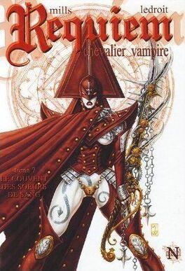 Couverture du livre : Requiem, Chevalier Vampire, tome 7 : Le Couvent des Sœurs de Sang