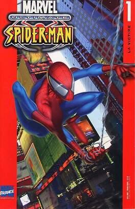 Couverture du livre : Ultimate Spider-Man, tome 1 : La victime