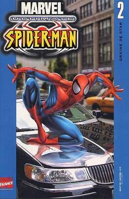 Couverture du livre : Ultimate Spider-Man, tome 2 : Graine de Star