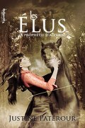 La prophétie d'Alysiane, tome 1: Les Elus