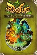 Dofus, Tome 1 : Les Vents d'Emeraude