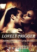 Tristan & Danika, tome 3 : Lovely Trigger