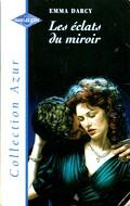 Les éclats du miroir