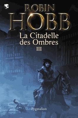 Couverture du livre : La Citadelle des ombres, Tome 3