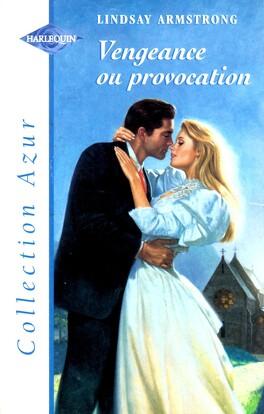 Couverture du livre : Vengeance ou provocation