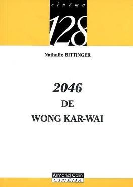 Couverture du livre : 2046 de Wong Kar-Wai
