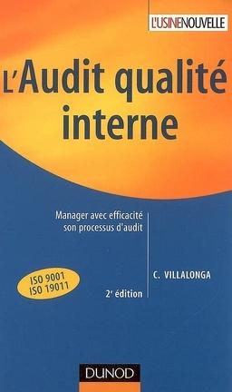 Couverture du livre : L'audit qualité interne : manager avec efficacité son processus d'audit