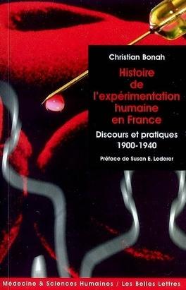 Couverture du livre : L'expérimentation humaine : discours et pratiques en France, 1900-1940