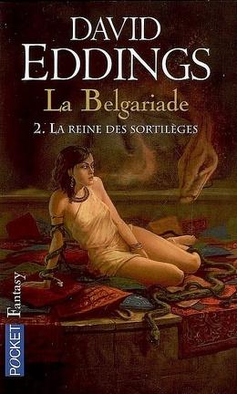 Couverture du livre : La Belgariade, Tome 2 : La Reine des sortilèges