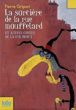 Couverture du livre : La sorcière de la rue Mouffetard et autres contes de la rue Broca