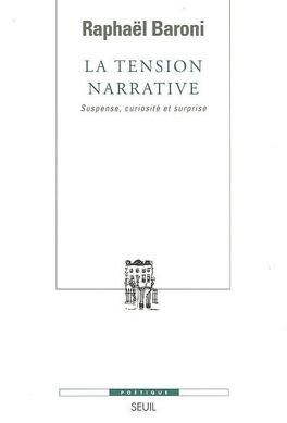 Couverture du livre : La tension narrative : suspense, curiosité et surprise
