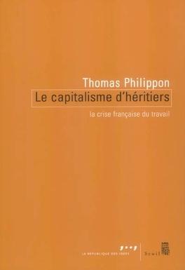 Couverture du livre : Le capitalisme d'héritiers : la crise française du travail