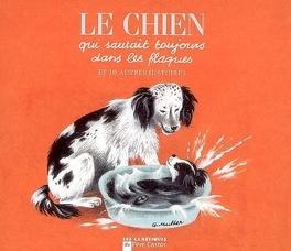 Couverture du livre : Le chien qui sautait toujours dans les flaques : et 10 autres histoires