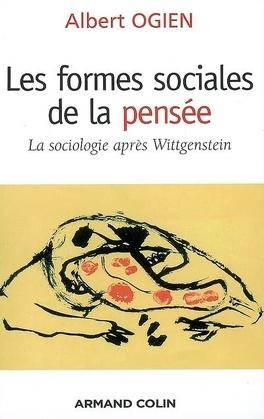 Couverture du livre : Les formes sociales de la pensée : la sociologie après Wittgenstein