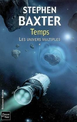 Couverture du livre : Les Univers multiples, tome 1 : Temps