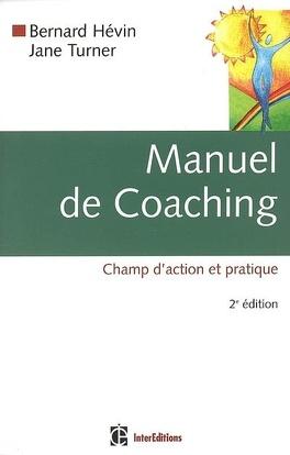 Couverture du livre : Manuel de coaching : champ d'action et pratique