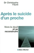 Après le suicide d'un proche : vivre le deuil et se reconstruire