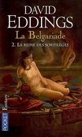 La Belgariade, Tome 2 : La Reine des sortilèges