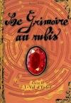 Le Grimoire au rubis - Cycle 2, tome 1 : Val-d'Enfer