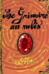 couverture Le Grimoire au rubis - Cycle 2, tome 1 : Val-d'Enfer