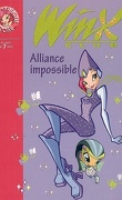 Winx Club, tome 13 : Alliance impossible