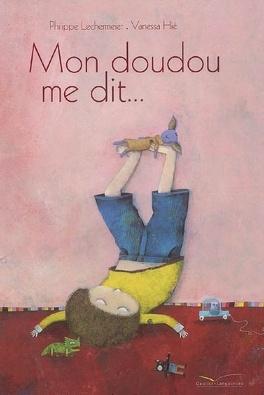Couverture du livre : Mon doudou me dit...