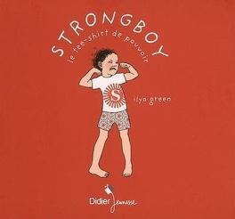 Couverture du livre : Strongboy : le tee-shirt de pouvoir