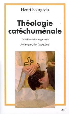 Couverture du livre : Théologie catéchuménale : à propos de la nouvelle évangélisation