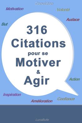 Couverture du livre : 316 citations pour se motiver et agir