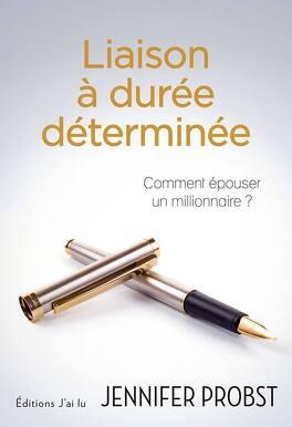 Couverture du livre : Comment épouser un millionnaire, Tome 1 : Liaison à durée déterminée