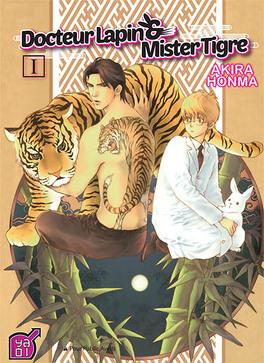 Couverture du livre : Docteur lapin et Mister tigre ! Tome 1