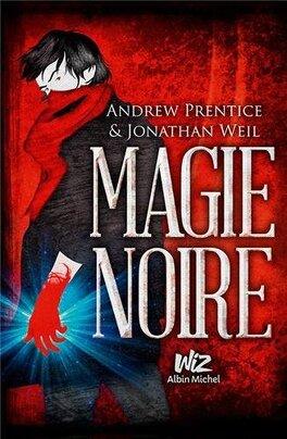 Couverture du livre : Magie Noire, Tome 1