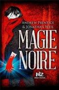Magie Noire, Tome 1