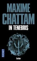 La Trilogie du mal, Tome 2 : In Tenebris