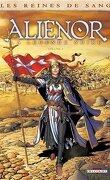 Les Reines de Sang - Aliénor, la légende noire, tome 3