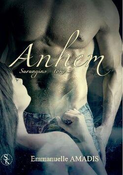 Couverture de Sarangins, tome 3 : Anhem