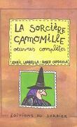 La sorcière Camomille, oeuvres complètes