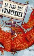 La pire des princesses