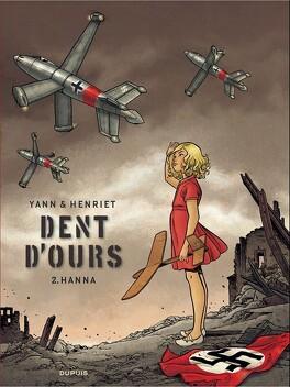 Couverture du livre : Dent d'ours, Tome 2 : Hanna