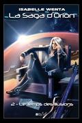 La Saga d'Orion, Tome 2 : Le Temps des Illusions