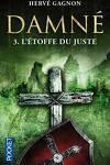 couverture Damné, Tome 3 : L'Étoffe du Juste
