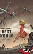 Dent d'ours, Tome 2 : Hanna