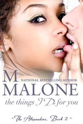 Couverture du livre : The Alexanders, Tome 2 : The Things I Do for You